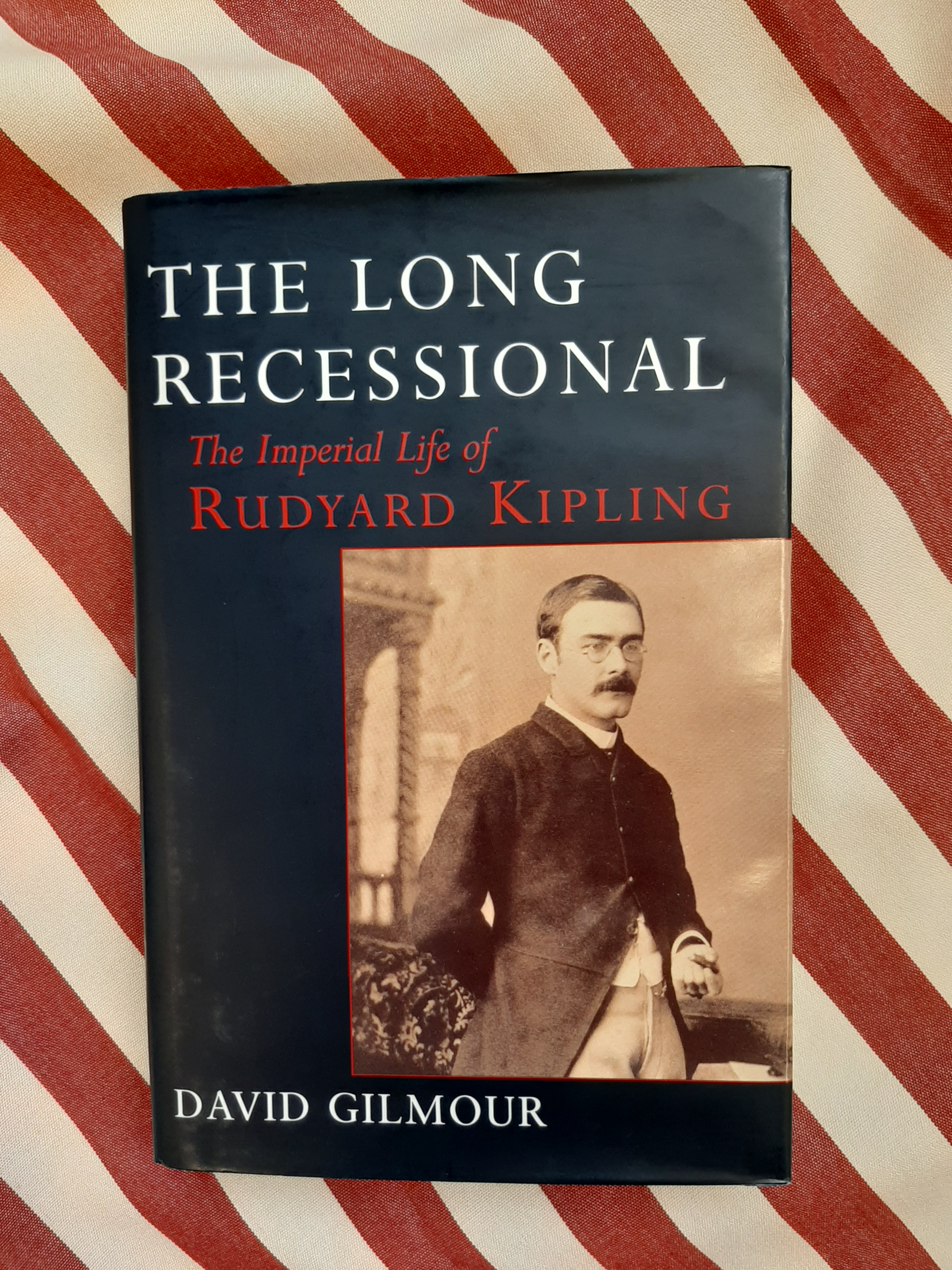 The long recessional the Imperial Life of Rudyard Kipling